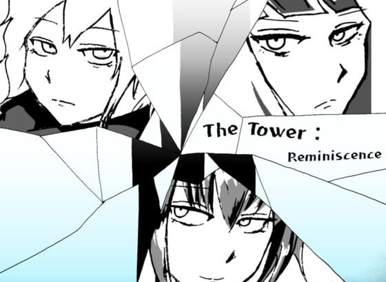 The Tower: reminiscence